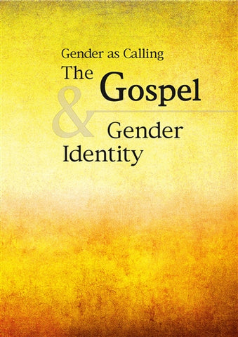 The Gospel and Gender Identity: Gender As Calling