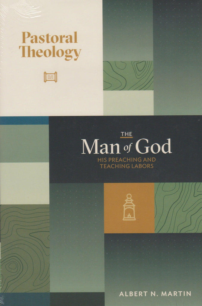 The Man of God His Preaching and Teaching Labors Volume 2 IN STOCK NOW