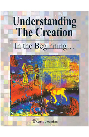 Understanding the Creation:  The First Six Days PB