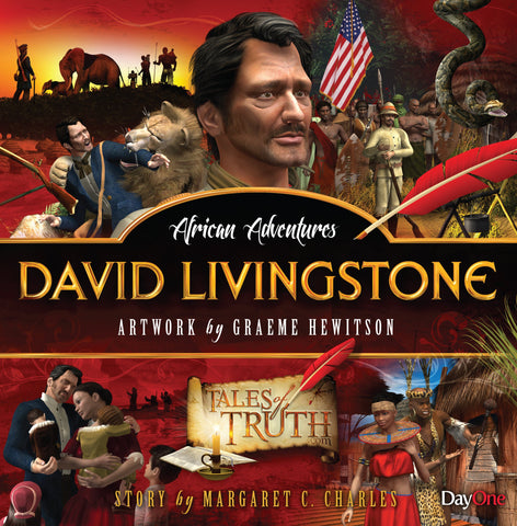 Tales of Truth: David Livingstone