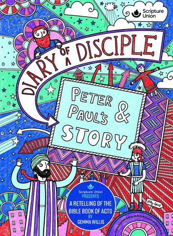 Diary Of A Disciple: Peter & Paul's Story HB
