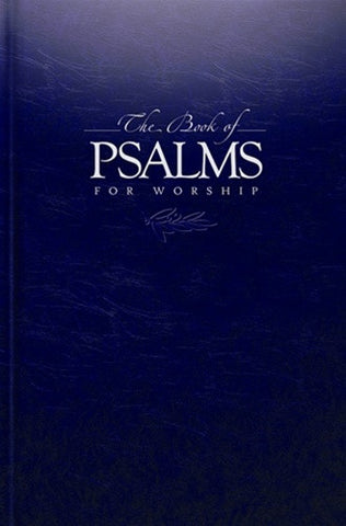 The Book of Psalms For Worship HB