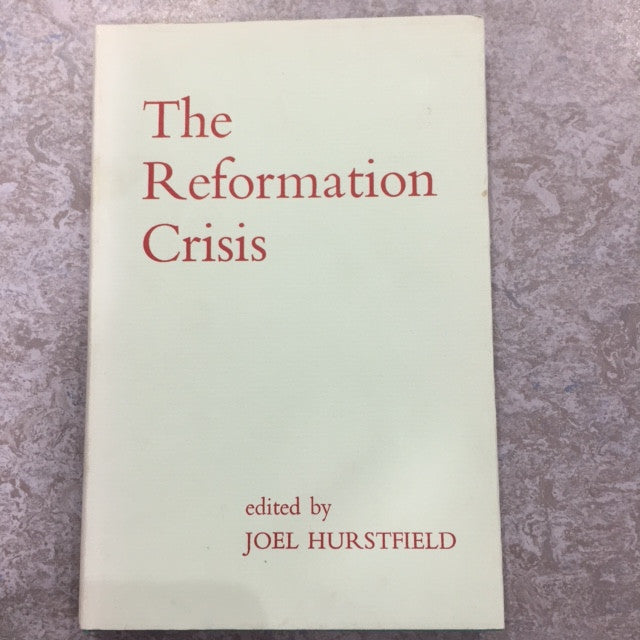 The Reformation Crisis