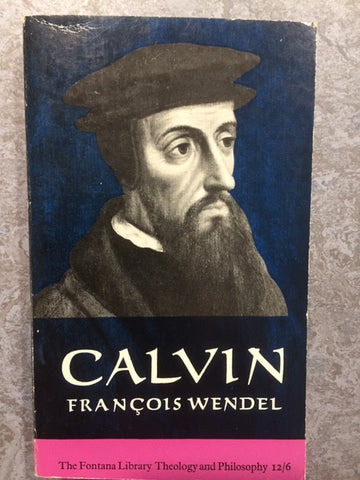 Calvin - The Origins and Development of his Religious Thought