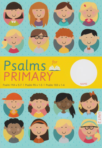 Psalms For Primary Unit 2