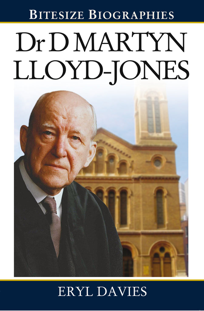Dr Martyn Lloyd-Jones Bitesize Biography