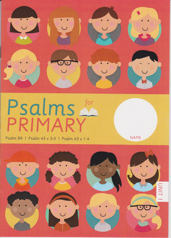 Psalms for Primary Unit 1