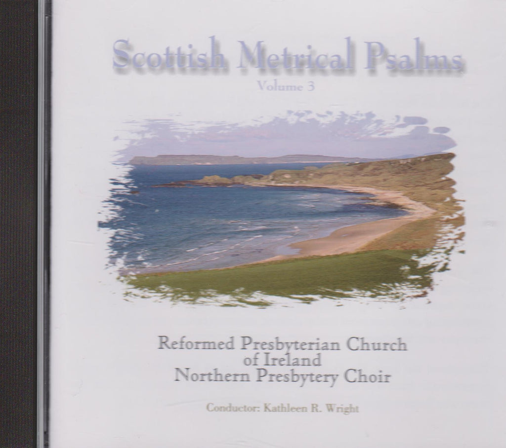 Scottish Metrical Psalms Volume 3