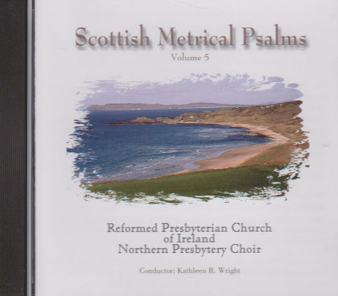 Scottish Metrical Psalms Volume 5