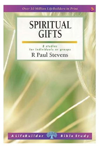 Lifebuilder bible study covenanter bookshop spiritual gifts 8 studies for individuals or groups negle Choice Image