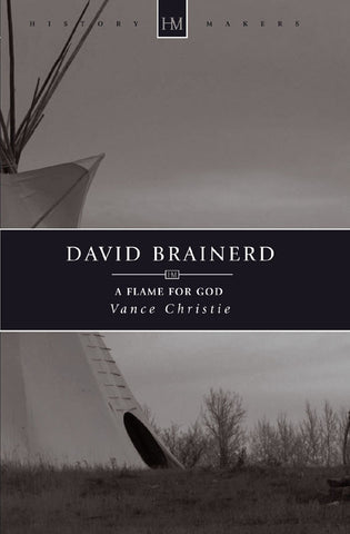 David Brainerd: A Flame for God
