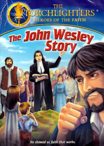 Torchlighters The John Wesley Story DVD