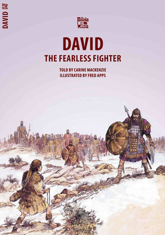 The Fearless Fighter: David