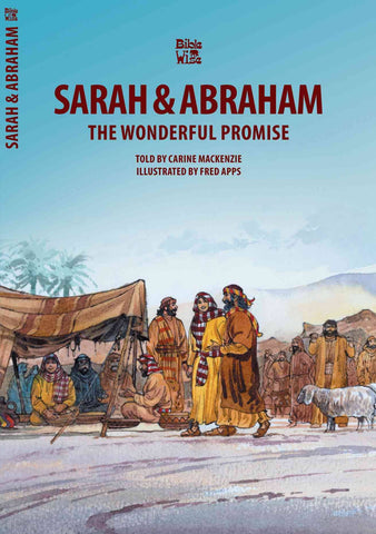 The Wonderful Promise: The Story Of Sarah And Abraham