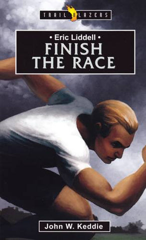 Finish The Race: Eric Liddell