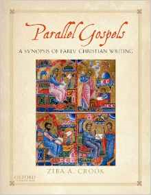 Parallel Gospels:  A Synopsis of Early Christian Writing