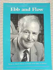 Ebb and Flow: Essays in Church History in Honour of R. Finlay G. Holmes