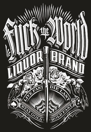 Liquorbrand: F**K the World T-Shirt