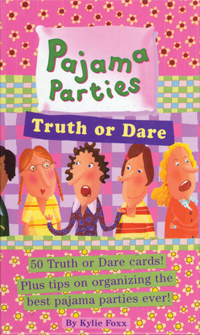 Pajama Parties: Truth or Dare
