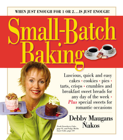 Small-Batch Baking
