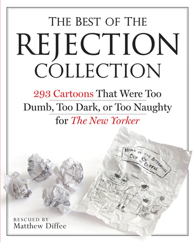 The Best of the Rejection Collection