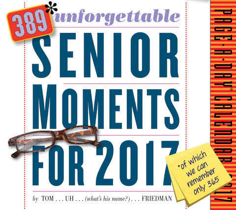 389* Unforgettable Senior Moments Page-A-Day Calendar 2017