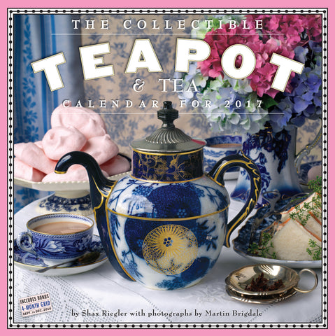 The Collectible Teapot & Tea Wall Calendar 2017
