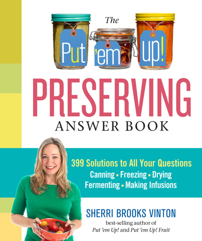 The Put 'em Up! Preserving Answer Book