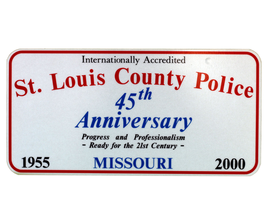 Item # CPI-024<br>St. Louis County P.D. 45th Anniversary License Plate