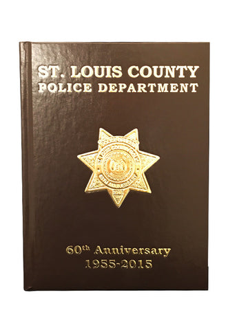 Item # CPI-061<br>St. Louis County P.D. 60th Anniversary Yearbook 1955-2015
