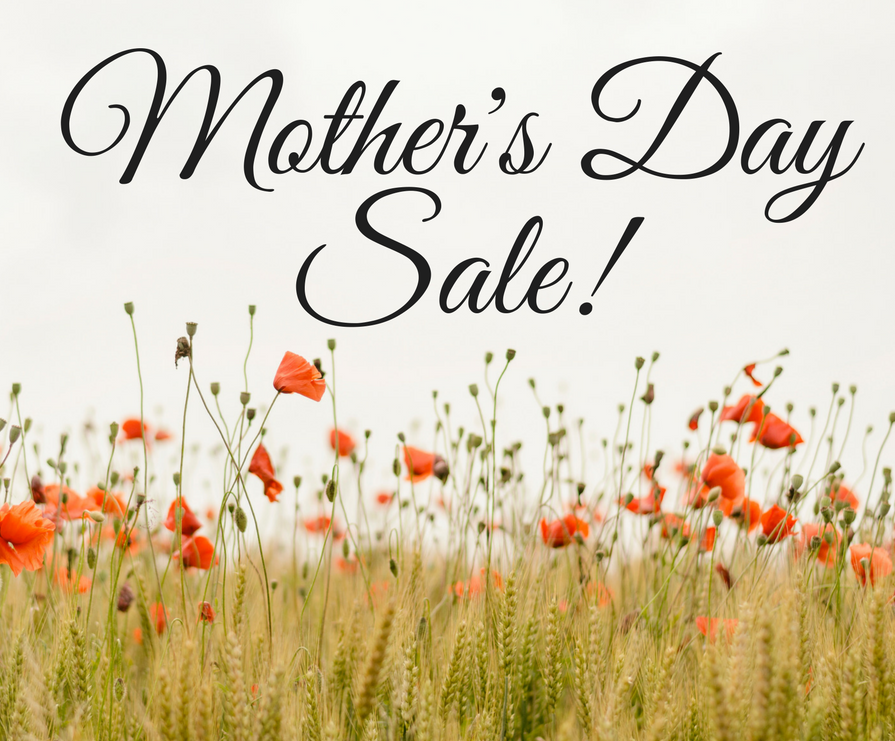 Mother's Day Sale 2017