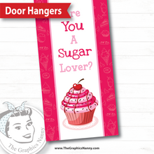 Load image into Gallery viewer, Door Hanger - Sugar Lover