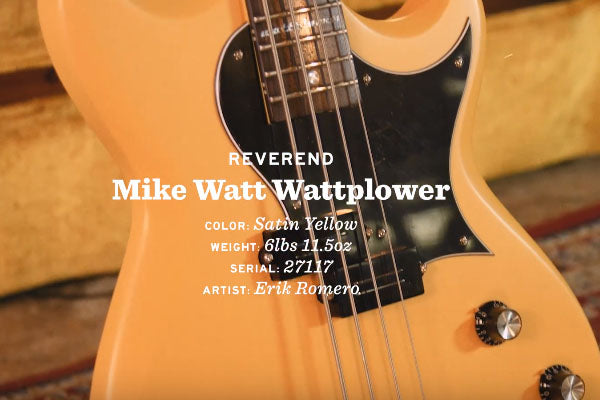 Snacks 042: Reverend Mike Watt Wattplower Bass Satin Yellow