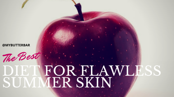 The Best Diet For Flawless Summer Skin
