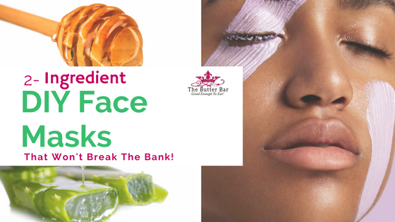 2-Ingredient Face Masks That Won't Break The Bank!