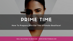 Prime Time: How To Prepare Skin For The Ultimate Beat Face!