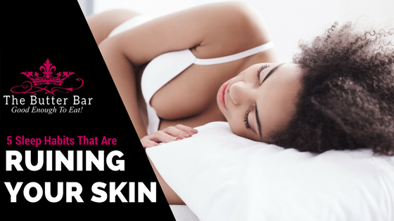 5 Sleep Habits That Are Ruining Your Skin
