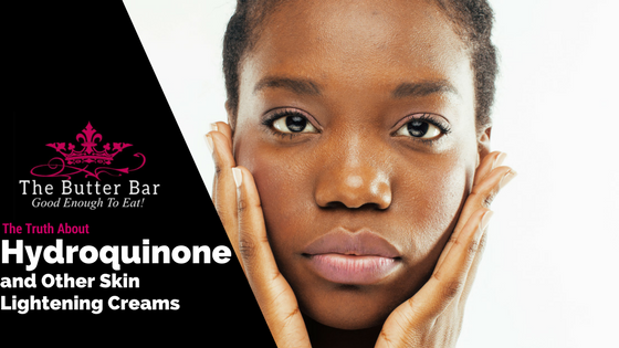 The Truth About Hydroquinone and Other Skin Lightening Creams