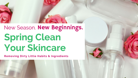 Spring Clean Your Skincare