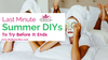 Summer DIYs To Try Before Fall Arrives