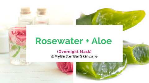 Rosewater and Aloe Easy DIY Face Mask- The Butter Bar Skincare