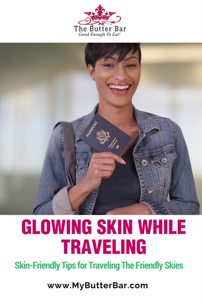 Skin-Friendly Tips for Traveling The Friendly Skies
