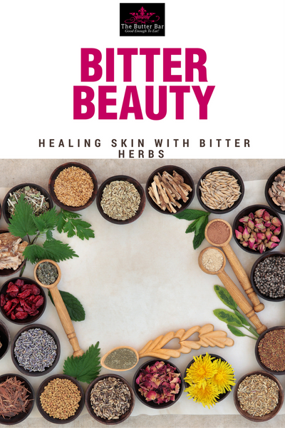 Healing Skin With Bitter Herbs