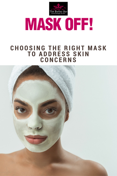 Mask-Off: Choosing The Right Mask To Address Skin Concerns