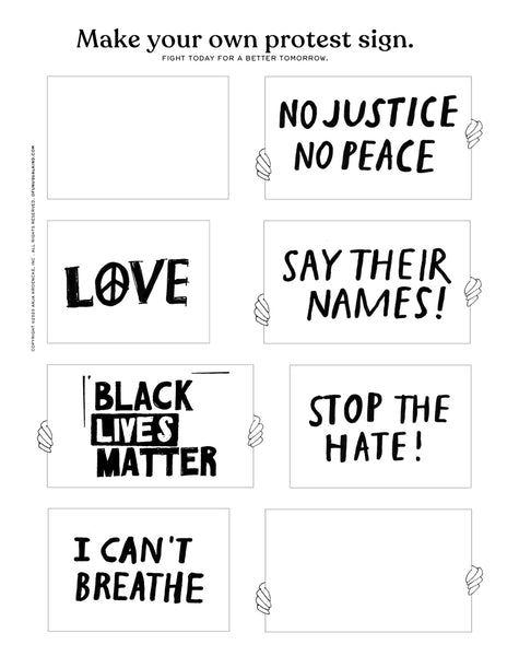 MAKE YOUR OWN PROTEST SIGN.