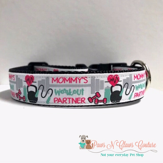 "1"" Mommy's Workout Partner Dog Collar"