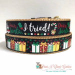 "1"" Dear Santa I tried or Presents Dog Collar"