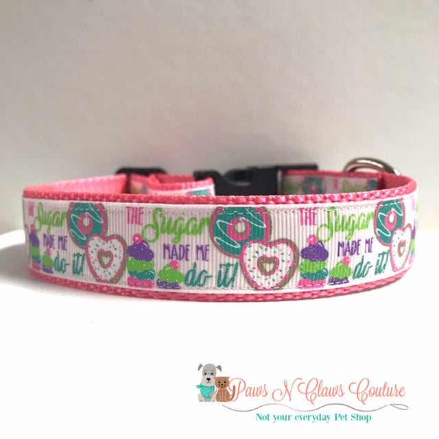 "1"" Sugar Made Me Do it Dog Collar"