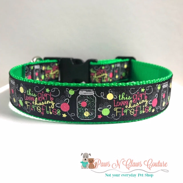 "1"" This girl Loves chasing Fireflies Dog Collar - Paws N Claws Couture"