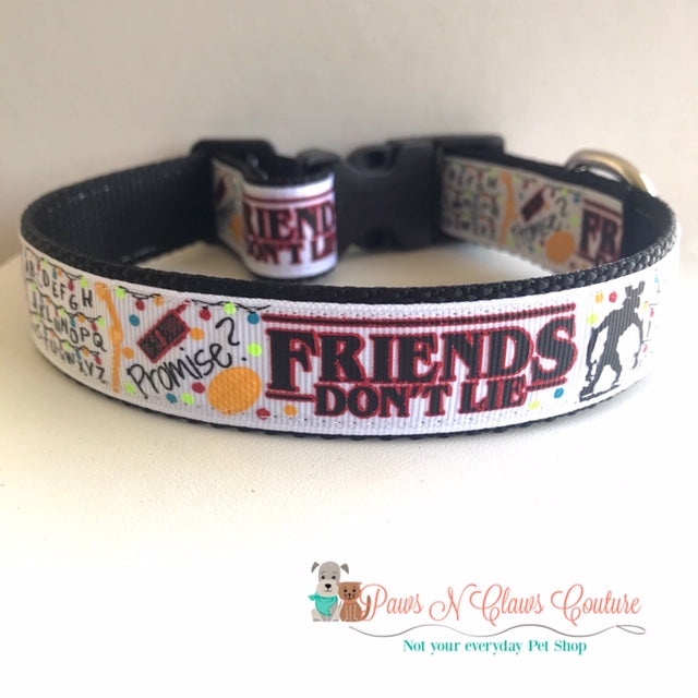 "1"" Friends don't lie, Stranger things inspired Dog Collar - Paws N Claws Couture"